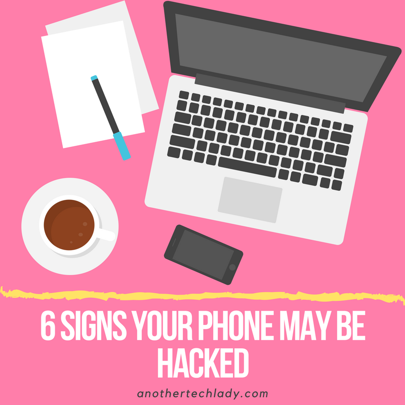 6 Signs Your Phone May Be Hacked