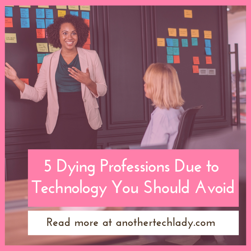 5 Dying Professions Due to Technology You Should Avoid